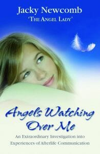 Angels Watching Over Me by Jacky Newcomb (Published by Hay House)