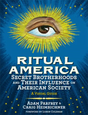 New Book 'Ritual America' Exposes Secret Societies